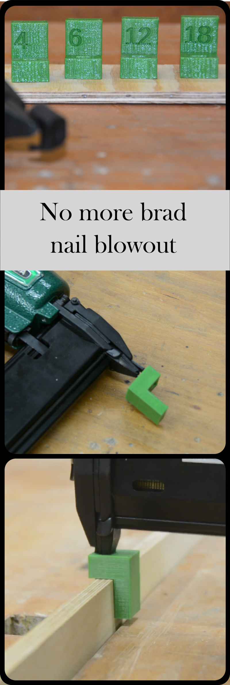 Avoiding nail blowout with a 3dprinted jig