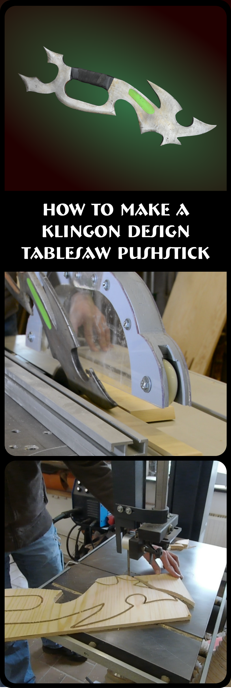 Tutorial and free plans on how to build a unique tablesaw push stick designed after klingon weapons